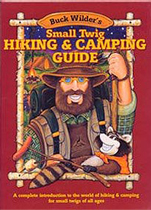 Buck Wilder's Small Twig Hiking & Camping Guide
