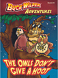 Buck Wilder's The Owls Don't Give a Hoot